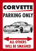 CORVETTE C6 PARKING ONLY