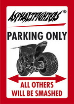 ASPHALTFIGHTERS PARKING ONLY