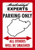 NORDSCHLEIFE EXPERTS PARKING ONLY