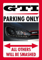 GTI VI PARKING ONLY