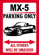 MX-5 PARKING ONLY