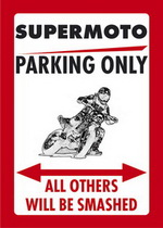 SUPERMOTO PARKING ONLY